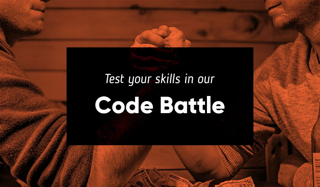 Test your skills in our Code Battle